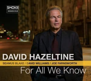 David Hazeltine For All We Know