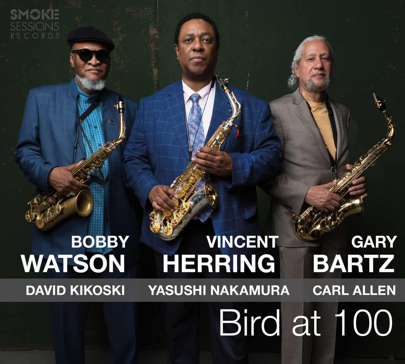 Vincent Herring Bobby Watson Gary Bartz BIRD AT 100_Cover WEB
